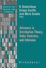 Statistics for Industry and Technology Ser.: Advances in Distribution Theory,...