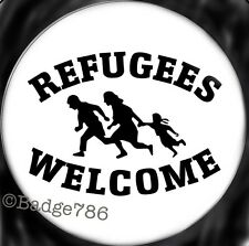 Refugees Welcome   1 inch / 25mm Button Badge