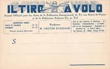 A832) IL TIRO A VOLO GIORNALE DELLA FEDERAZIONE INTERNAZIONALE. ARMI DA CACCIA.