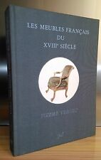 Les Meubles Français Du XVIIIe Siècle Pierre Verlet editions : Puf