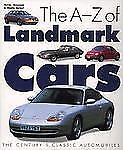A-Z of Landmark Cars by Hilton Holloway (1998, Hardcover)