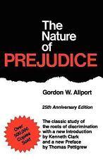 The Nature of Prejudice: 25th Anniversary Edition Gordon W. Allport Paperback