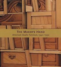 The Maker's Hand: American Studio Furniture 1940-1990-ExLibrary