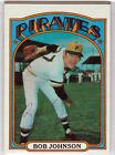 Pittsburgh Pirates BOB JOHNSON signed autographed 1972 TOPPS card 1971 WSC