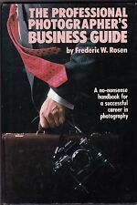 The Professional Photographer's Business Guide: Frederic Rosen; + Day-Timer gift