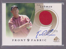2002 SP Game Used Front 9 Fabric Autograph #TL Tom Lehman Auto 280/375