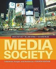 Media/Society: Industries, Images, and Audiences, Milan, Stefania, Hoynes, Willi