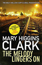 Clark, Mary Higgins The Melody Lingers On Very Good Book