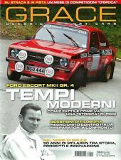 Grace : Ford Escort MKII Gruppo 4 - Bruce McLaren - McLaren - La storia della