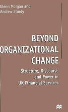 Beyond Organizational Change: Structure, Discourse and Power in UK-ExLibrary