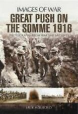 Great Push: The Battle of the Somme 1916 (Images of War), Langford, William