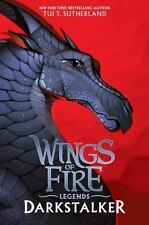 Darkstalker (Wings of Fire: Legends) by Tui T. Sutherland Hardcover Book