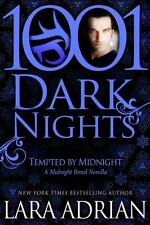 Tempted by Midnight: A Midnight Breed Novella : 1001 Dark Nights by Lara...