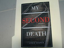 My Second Death by Lydia Cooper 2013