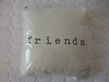 "POTTERY BARN Friends Ivory Sentiment Pillow ~SOLD OUT~ 12x12"" NWT"