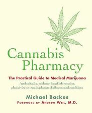 Cannabis Pharmacy : The Practical Guide to Medical Marijuana by Michael...