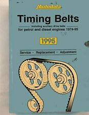 AUTODATA TIMING BELTS ILLUSTRATED MANUAL audi ford bmw citroen rover  (B119)