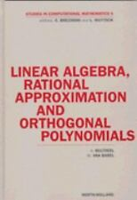 Linear Algebra, Rational Approximation and Orthogonal Polynomials, Vol-ExLibrary