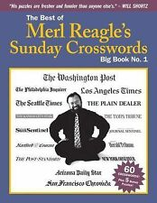The Best of Merl Reagle's Sunday Crosswords : Big Book No. 1 by Merl Reagle...