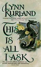 This Is All I Ask by Lynn Kurland (1997, PB) Combined ship 25¢ each add'l book