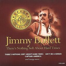 There's Nothing Soft About Hard Times [1 CD] by Jimmy Buffett (CD, Mar-2000,...