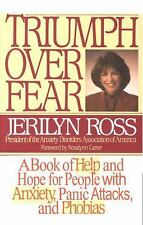 Triumph Over Fear: A Book of Help and Hope for People with Anxiety, Panic Atta..