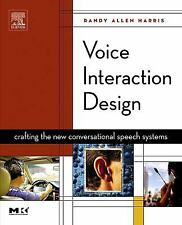 Voice Interaction Design: Crafting the New Conversational Speech Syste-ExLibrary