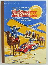 Buch: Altes Kinderbuch Die Schwester des Kambyses Knabes Jugendbücherei e464