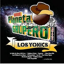 Serie Planeta Grupero Exitos by Los Yonic's CD BRAND NEW SEALED