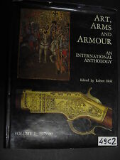 ART, ARMS AND ARMOUR AN INTERNATIONAL ANTHOLOGY volume I 1789-80 (49 C 2)