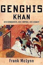 Genghis Khan: His Conquests, His Empire, His Legacy by McLynn, Frank