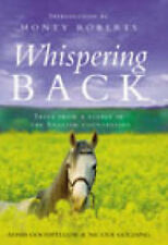 Whispering Back: Tales from a Stable in the English Countryside, Nicole Golding,