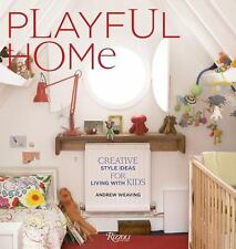 Playful Home: Creative Style Ideas for Living with Kids Weaving, Andrew