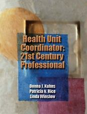 Health Unit Coordinator : 21st Century Professional by Linda L. Winslow,...
