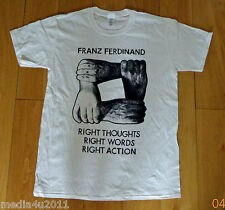 FRANZ FERDINAND RIGHT THOUGHTS RIGHT WORDS RIGHT ACTION T SHIRT MEDIUM NEW