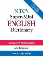 McGraw-Hill ESL References: NTC's Super-Mini English Dictionary by Richard A....
