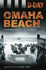 D-Day: Omaha Beach (D Day Landings), Bean, Tim, Badsey, Stephen, New Book