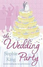 The Wedding Party, Sophie King