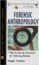 Forensic Anthropology: The Growing Science of Talking Bones (Science a-ExLibrary
