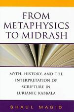 Indiana Studies in Biblical Literature: From Metaphysics to Midrash : Myth,...
