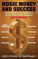 Music, Money And Success (Music, Money & Success: The Insider's Guide to Making