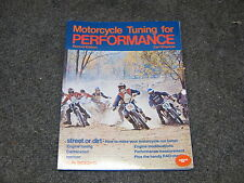 MOTORCYCLE TUNING FOR PERFORMANCE MANUAL BOOK 2 OR 4 STROKE 1973 VINTAGE AHRMA