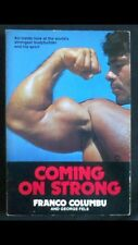 Coming On Strong Franco Columbu And George Fels 1978 Bodybuilding Paperback