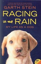 Racing in the Rain : My Life as a Dog by Garth Stein (2011, Pa (FREE 2DAY SHIP)