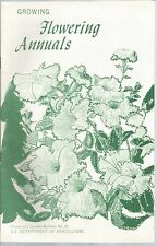 Growing Flowering Annuals Home and Garden Bulletin No 91 US Department of Agricu