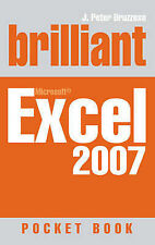 J. Peter Bruzzese Brilliant Excel 2007: Pocket Book (Brilliant Computing) Very G