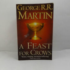 A Feast For Crows George R.R Martin BOOK FOUR Of A Song Of Fire of Ice