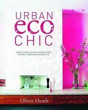 Urban Eco Chic,Oliver Heath,New Book mon0000025940
