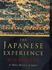 The Japanese Experience: A Short History of Japan (History of Civilisa-ExLibrary
