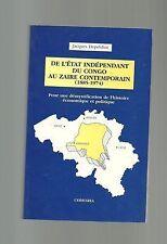 DEPELCHIN de l'état indépendant du Congo au Zaire contemporain ( 1885-1974) TBE